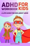 ADHD Workbook for Kids