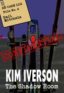 The Shadow Room - AB Case Log - File No. 4 - Gail Mitchels