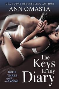 The Keys to My Diary ~ Trixie