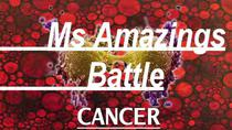 Ms. Amazing's on Going Battle!