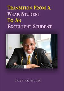 Transition from a Weak Student to an Excellent Student