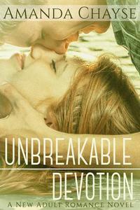 Unbreakable Devotion