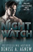 Night Watch (Deep Is The Night Trilogy Book 2)