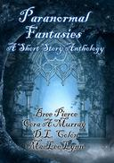 Paranormal Fantasies (A Short Story Anthology)