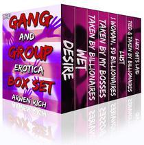 The Gang & Group Erotica Box Set (8 Group, Menage & Gang Stories)