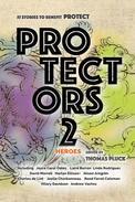Protectors 2: Heroes
