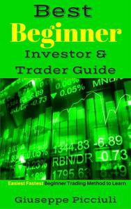 Best Beginner Investor & Trader Guide