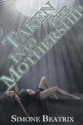 Taken Into The Mothership (Monster Erotica)