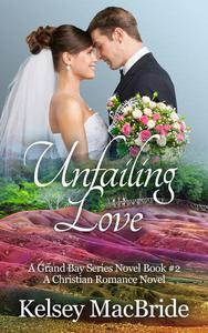 Unfailing Love: A Christian Romance Novel