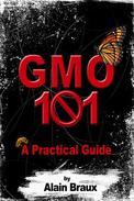 GMO 101 - A Practical Guide