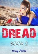Dread - Book 2