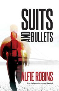 Suits and Bullets