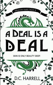 A Deal is a Deal