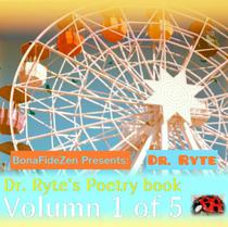 Dr. Ryte's Poetry Book Volumn 1 of 5