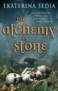 The Alchemy of Stone