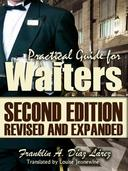 Practical Guide for Waiters Second edition revised and expanded
