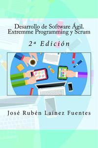 Desarrollo de Software Ágil. Extremme Programming y Scrum