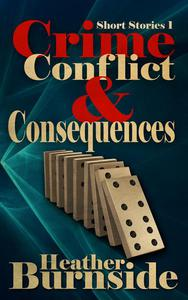 Crime, Conflict & Consequences
