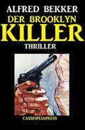 Der Brooklyn-Killer: Thriller
