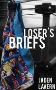 Loser's Briefs