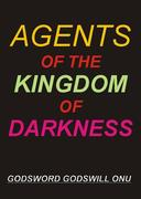 Agents of the Kingdom of Darkness