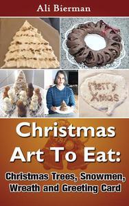 Christmas Art To Eat