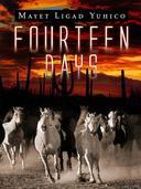 Fourteen Days