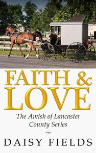 Faith and Love in Lancaster