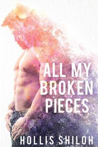 All My Broken Pieces