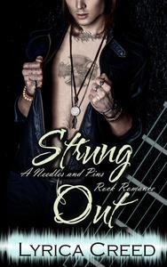 Strung Out: A Needles and Pins Rock Romance