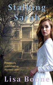 Stalking Sarah