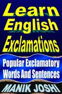 Learn English Exclamations: Popular Exclamatory Words and Sentences