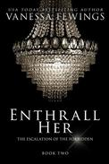 Enthrall Her (Book 2)