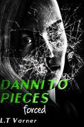 Danni To Pieces; Forced