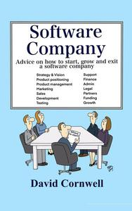 Software Company: Advice on How to Start, Grow and Exit a Software Company