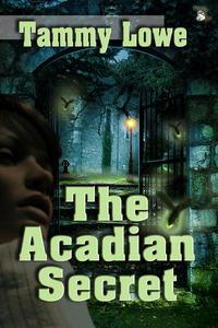 The Acadian Secret