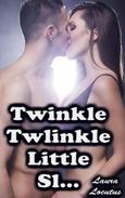 Twinkle, Twinkle, Little Slut (Taboo Teen Erotica)