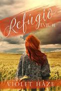 Refúgio (Evie, #1)
