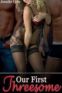 Our First Threesome [MMF menage erotica]
