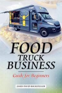 Food Truck Business: Guide for Beginners