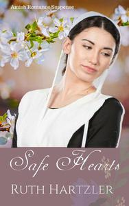 Safe Hearts: Amish Romance Suspense