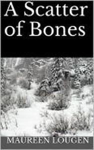 A Scatter of Bones