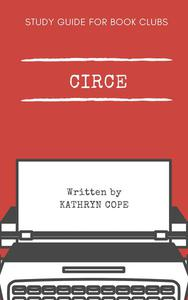 Study Guide for Book Clubs: Circe