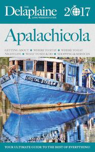 Apalachicola - The Delaplaine 2017 Long Weekend Guide