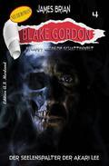 Blake Gordon #4: Der Seelenspalter des Akari Lee