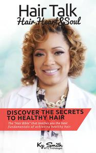 Discover The Secrets To Healthy Hair