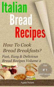 Italian bread recipes #2