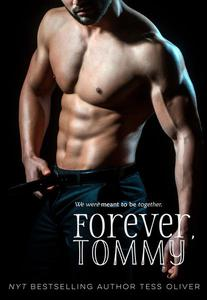 Forever, Tommy