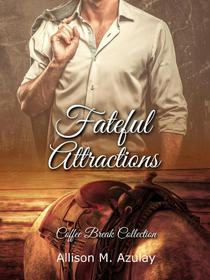 Fateful Attractions