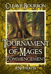 Tournament of Mages: Commencement